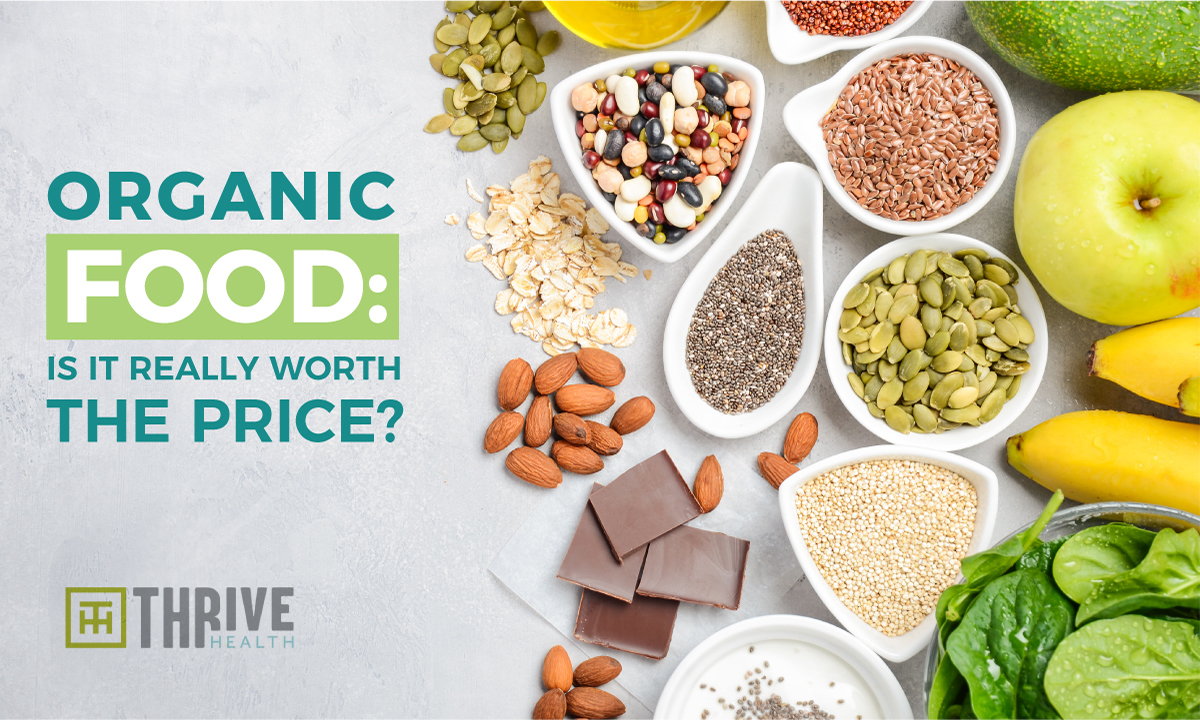 Organic Food: Is It Really Worth the Price?