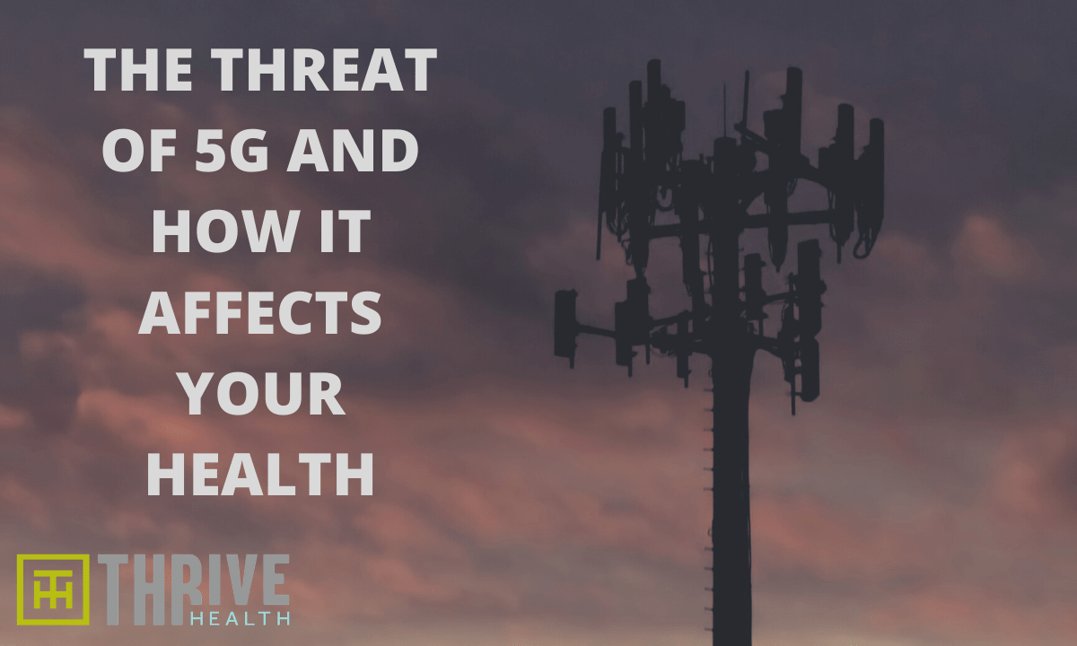 The Dangers of 5G